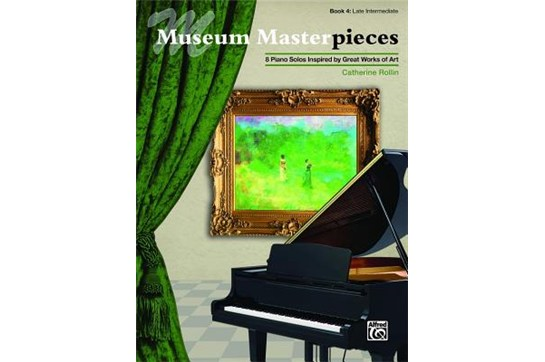 Museum Masterpieces, Book 4 - Late Intermediate Piano Book (Rollin)