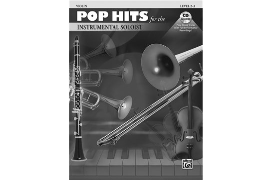 Pop Hits for the Instrumental Soloist - Violin