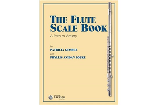 The Flute Scale Book (A Path to Artistry)