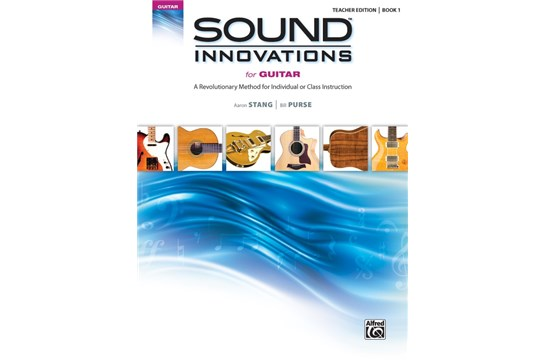 Sound Innovations for Guitar, Book 1 (Teacher Edition)