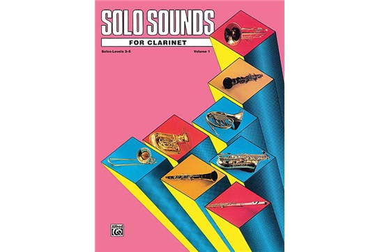 Solo Sounds for Clarinet - Volume I, Solo Book