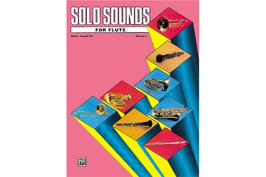 Solo Sounds for Flute - Volume I (Levels 3-5), Solo Book