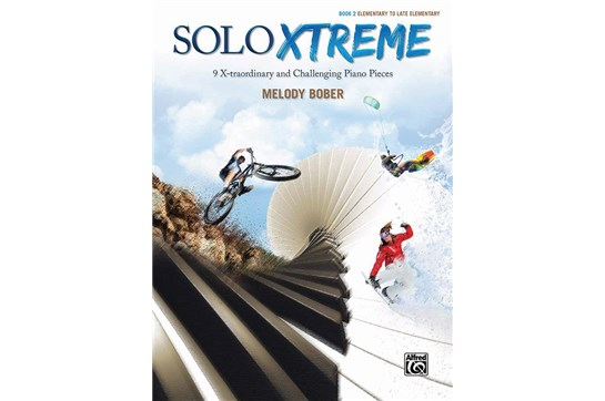 Solo Xtreme Book 2 9 X-traordinary and Challenging Piano Pieces