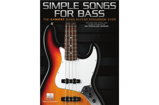 Simple Songs for Bass - The Easiest Bass Guitar Songbook Ever
