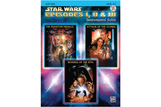 Star Wars®: Episodes I, II & III Instrumental Solos - Alto Sax