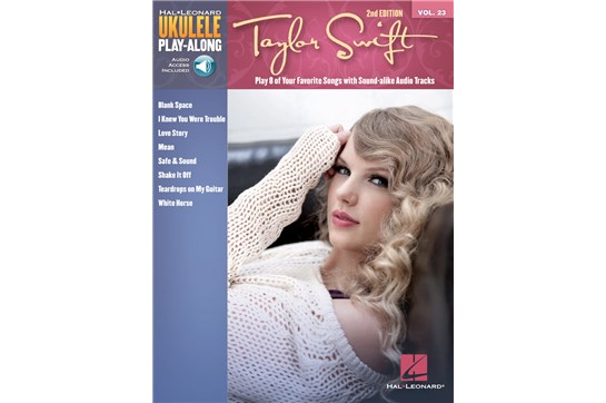 Taylor Swift 2nd Edition Ukulele Play-Along Volume 23