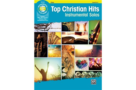 Top Christian Hits Instrumental Solos Arr. various, ed. Bill Galliford Flute Book & CD
