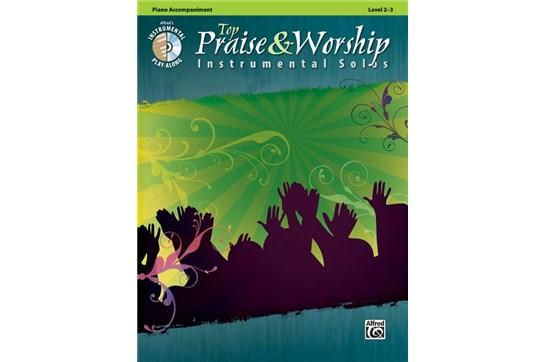 Top Praise & Worship Instrumental Solos : Piano Accompaniment