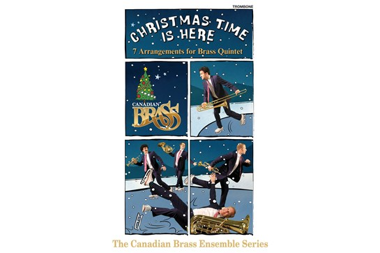 Canadian Brass Christmas Time Is Here (Trombone)