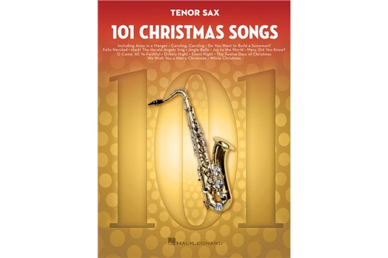 101 Christmas Songs (Tenor Sax)