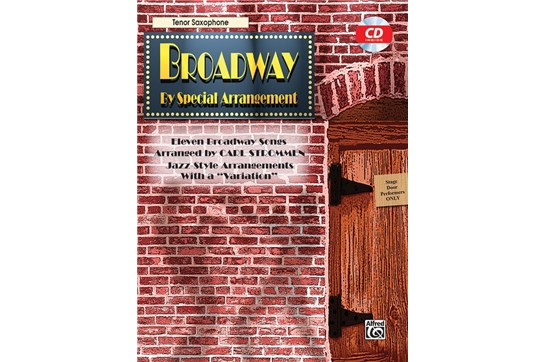 Broadway by Special Arrangement Book and CD (Tenor Sax)