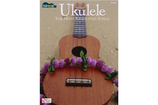 Ukulele The Most Requested Songs