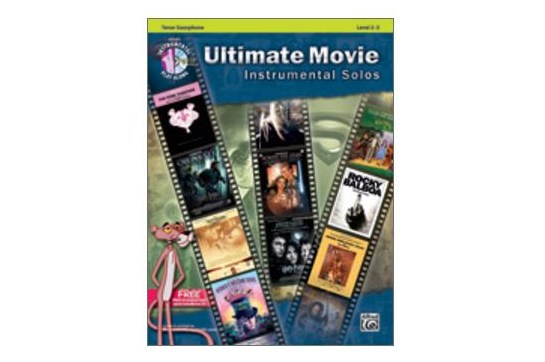 Ultimate Movie Instrumental Solos (Tenor Sax)