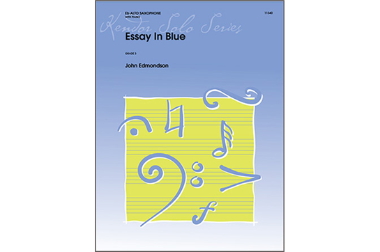 Essay in Blue for Alto Saxophone