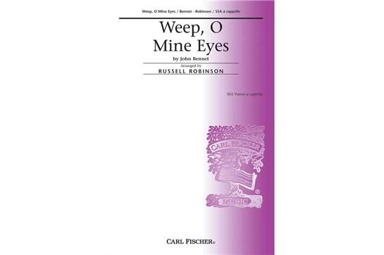 Weep O Mine Eyes - SSA
