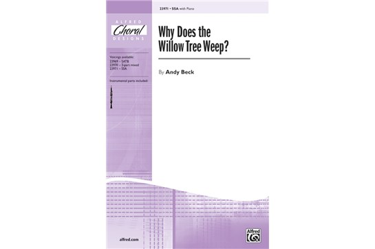 Why Does the Willow Tree Weep? - SSA