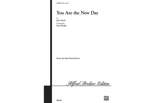 You Are the New Day - SATB